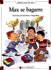 Max se bagarre - SergeBloch