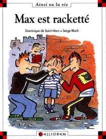 Max est racketté - SergeBloch