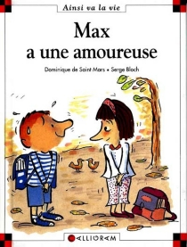 Max a une amoureuse - Serge Bloch