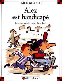 Alex est handicapé - SergeBloch