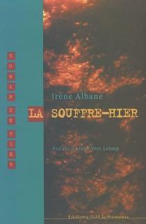 La souffre-hier - IrèneAlbane