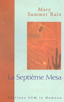 La septième mesa - Mary Summer Rain