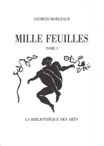 Mille feuilles - Georges Borgeaud