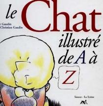 Le chat illustré de A à Z - ClaireGaudin