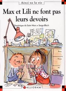 Max et Lili ne font pas leurs devoirs - SergeBloch
