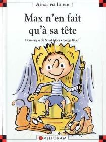 Max n'en fait qu'à sa tête - SergeBloch