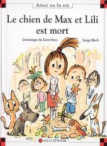 Le chien de Max et Lili est mort - SergeBloch