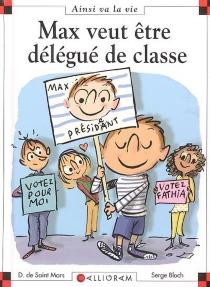 Max veut être délégué de classe - SergeBloch