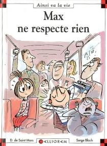 Max ne respecte rien - SergeBloch