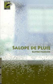 Salope de pluie - BastienFournier