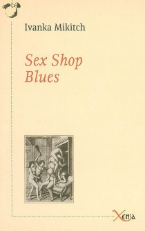 Sex shop blues : journal de bord - Ivanka Mikitch