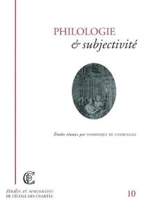 Philologie et subjectivité : actes de la journée d'étude -