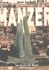 Manzer (roman) - JeanLe Boël