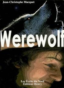 Werewolf - Jean-ChristopheMacquet