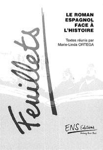 Le roman espagnol face à l'histoire (1955-1995) -