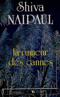 La Rumeur des Cannes - ShivaNaipaul