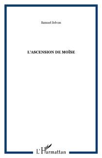 L'Ascension de Moïse - SamuelSelvon