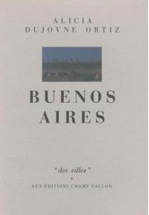 Buenos Aires - AliciaDujovne Ortiz