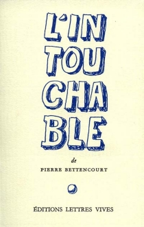 L'Intouchable - Pierre Bettencourt