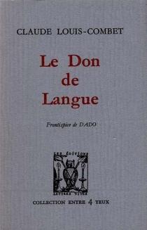 Le Don de langue - ClaudeLouis-Combet