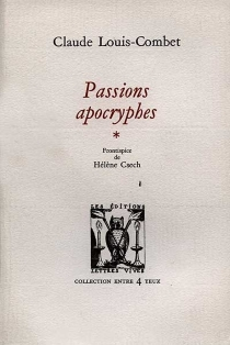Passions apocryphes - ClaudeLouis-Combet
