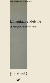 L'Imaginaire-Melville : a french point of view -