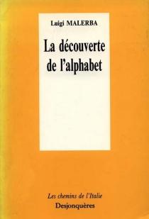 La Découverte de l'alphabet - LuigiMalerba