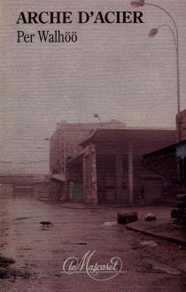 Arche d'acier - PerWahlöö