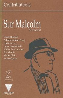 Sur Malcolm de Chazal -