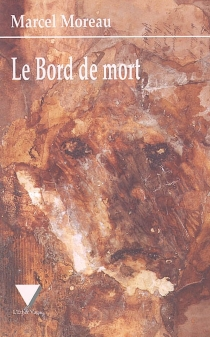 Le bord de mort - MarcelMoreau