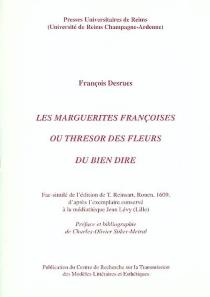Les marguerites françoises ou Thresor des fleurs du bien dire - FrançoisDesrues