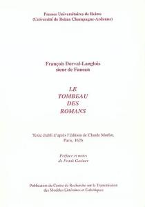 Le tombeau des romans - François LangloisFancan