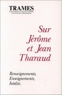 Sur Jérôme et Jean Tharaud -