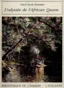 L'Odyssée de l'African-Queen - Cecil ScottForester