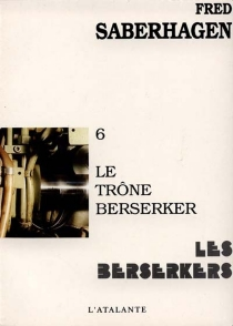 Les Berserkers - FredSaberhagen