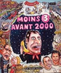 Moins 3 avant 2000 - LaurentLolmède
