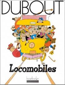 Locomobiles - AlbertDubout