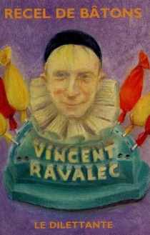 Recel de bâtons - VincentRavalec
