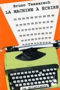 La machine à écrire - BrunoTessarech