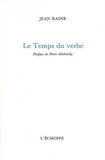 Le Temps du verbe - JeanRaine