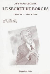 Le secret de Borges - JulioWoscoboinik