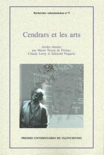 Cendrars et les arts -