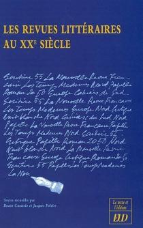 Les revues littéraires au XXe siècle -