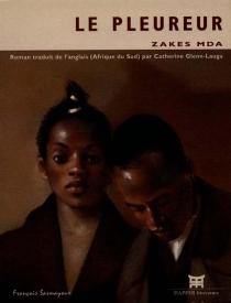 Le pleureur - ZakesMda