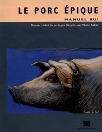 Le porc épique - ManuelRui