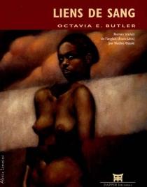 Liens de sang - Octavia EstelleButler