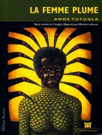 La femme plume - AmosTutuola
