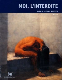 Moi, l'interdite - Ananda DeviNirsimloo