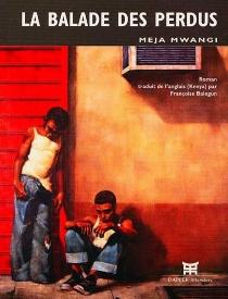 La ballade des perdus - MejaMwangi