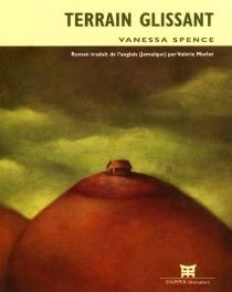 Terrain glissant - VanessaSpence